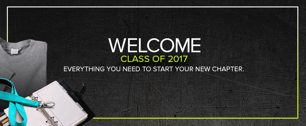 Welcome students, everything you need to start your new chapter. Click to shop.